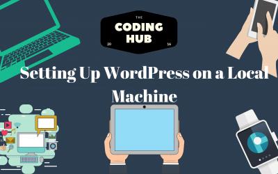 Setting Up WordPress on a Local Machine