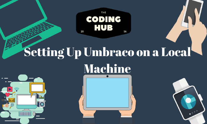 Setting Up Umbraco On A Local Machine