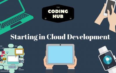 Starting In Cloud Development Tips