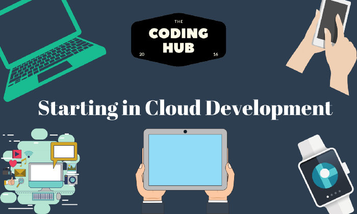Starting In Cloud Development Tips